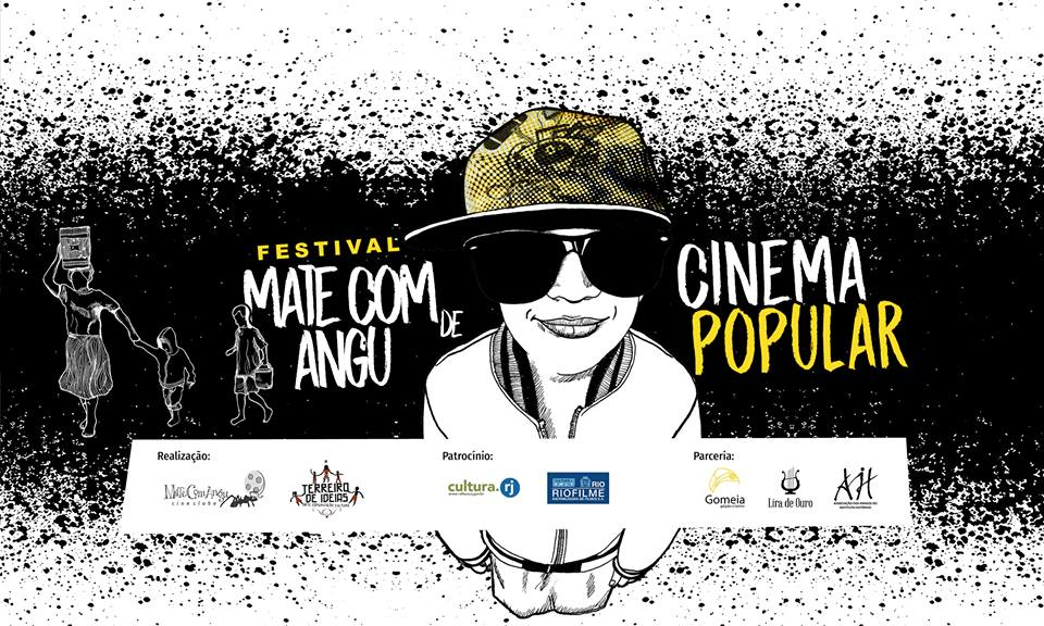 Festival Mate Com Angu de Cinema Popular