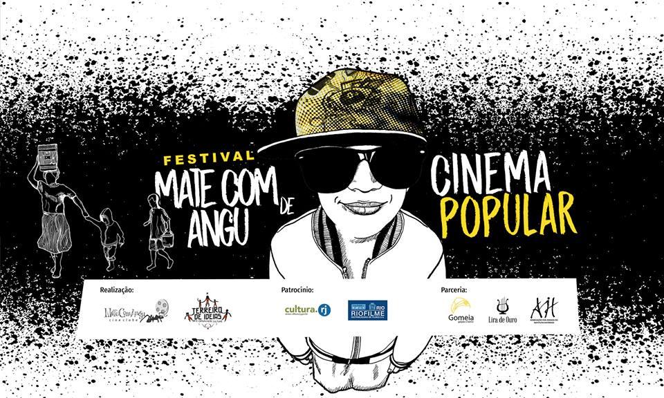 Festival Mate Com Angu de Cinema Popular