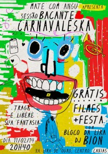 Sessão Bacante Carnavaleska – a primeira do ano!