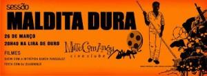 Read more about the article Arquivos da sessão Maldita Dura
