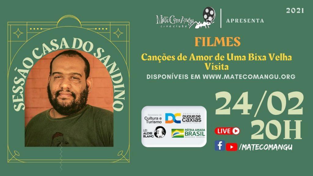 SESSÃO CASA DO SANDINO - FILMES DE ANDRÉ SANDINO