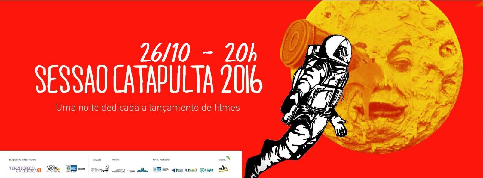 Sessão Catapulta 2016 – aquela noite esperta dedicada a lançamento de curtas ;)